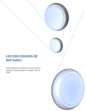 Les discussions de Bill Sadler Jr. (1958-1959)