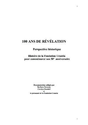 100 ans de Révélation, l'histoire du Livre d'Urantia