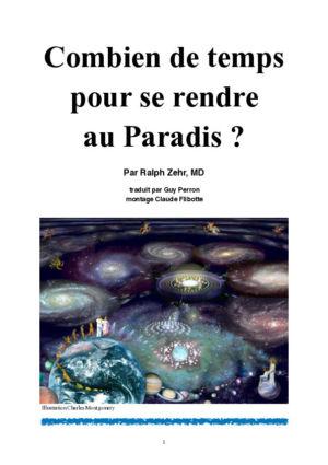Combien de temps pour se rendre au Paradis ?