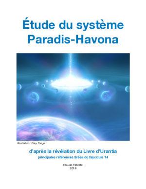 Étude sur système Paradis-Havona et de ses corps de gravité obscurs.